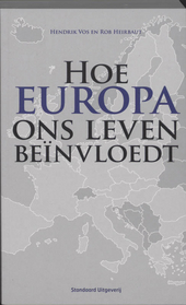Hoe Europa ons leven beïnvloedt