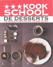 De desserts : 72 recepten stap voor stap