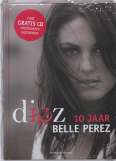 Diez : 10 jaar Belle Perez