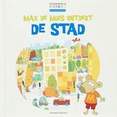 Max de Muis ontdekt de stad