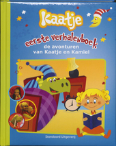 Eerste verhalenboek : de avonturen van Kaatje en Kamiel