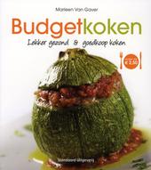 Budgetkoken : lekker gezond & goedkoop koken onder de € 2,50