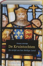De Kruistochten : de strijd om het Heilige Land