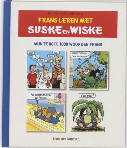 Frans leren met Suske en Wiske : mijn eerste 1000 woorden Frans