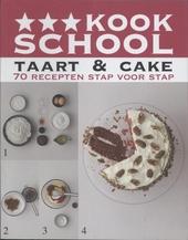 Taart & cake : 70 recepten stap voor stap