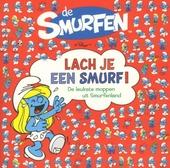 Lach je een smurf! : de leukste moppen uit Smurfenland