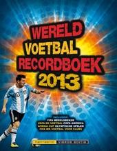 Wereld voetbal recordboek 2013