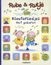Rube & Rutje : kleuterliedjes met gebaren