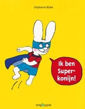 Ik ben Superkonijn!