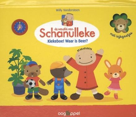 De wereld van Schanulleke : Kiekeboe! Waar is Beer?