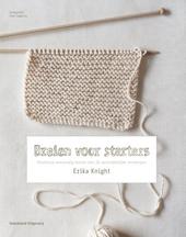 Breien voor starters : workshop eenvoudig breien met 20 aantrekkelijke ontwerpen