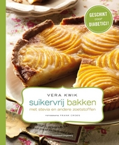Suikervrij bakken : met stevia en andere zoetstoffen. [1]