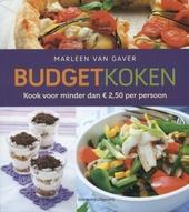 Budgetkoken : kook voor minder dan € 2,50 per persoon