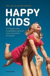 Happy kids : bouw aan zelfvertrouwen met de bewezen HAPPY-methode : door simpele veranderingen meer plezier, voor j...