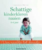 Schattige kinderkleren naaien : 0-3 jaar