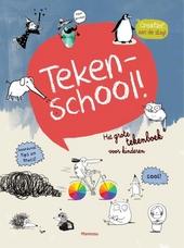 Tekenschool : het grote tekenboek voor kinderen