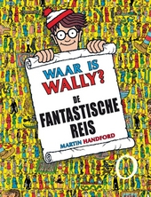Waar is Wally? : de fantastische reis