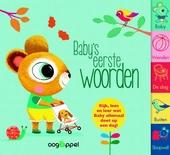 Baby's eerste woorden : kijk, lees en leer wat baby allemaal doet op een dag!
