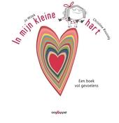 In mijn kleine hart : een boek vol gevoelens