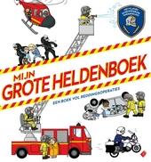 Mijn grote heldenboek : een boek vol reddingsoperaties