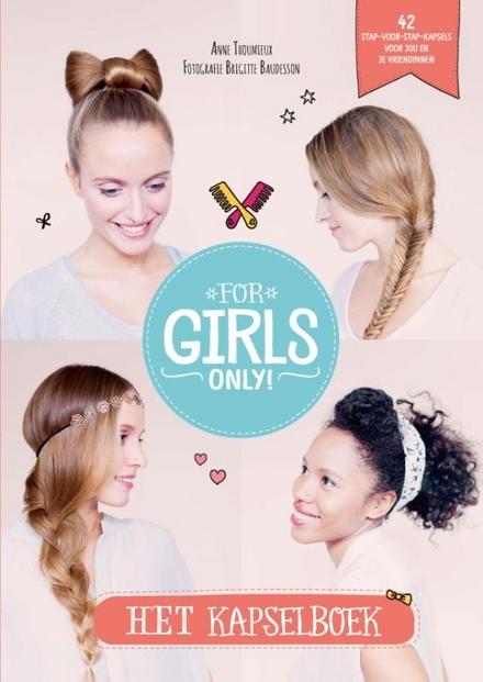 Het kapselboek : 42 stap-voor-stap-kapsels voor jou en je vriendinnen