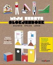Mijn eerste blokjesboek : bouwen, spelen, leren