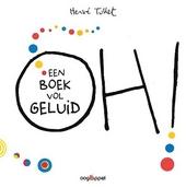 Oh! : een boek vol geluid
