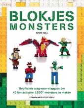 Blokjesmonsters : onofficiële stap-voor-stapgids om 40 fantastische Lego-monsters te maken