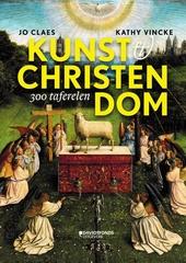 Kunst & christendom : 300 taferelen