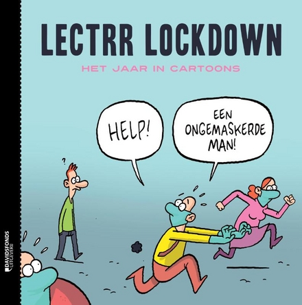Lectrr lockdown : het jaar in cartoons