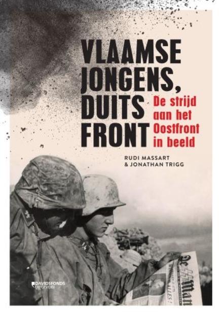 Vlaamse jongens, Duits front : de strijd aan het Oostfront in beeld