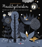 Nachtgeluiden : wandel voor het slapengaan even door je tuin