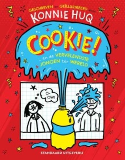 Cookie! ... en de vervelendste jongen ter wereld