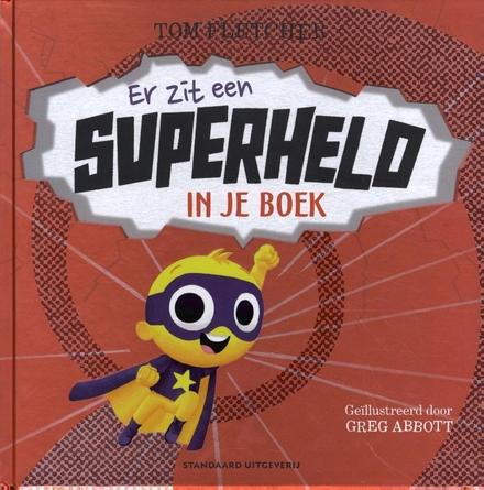 Er zit een superheld in je boek