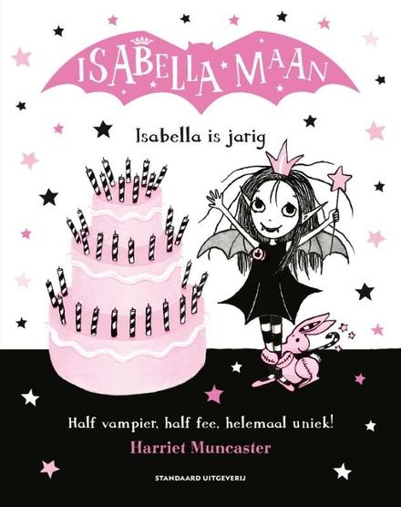 Isabella Maan is jarig