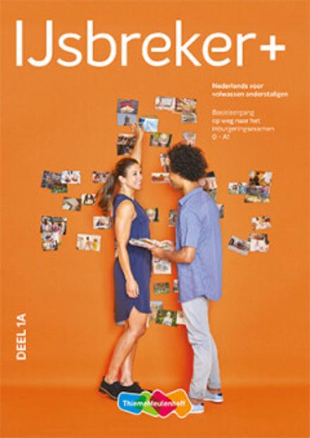 IJsbreker : basisleergang Nederlands voor volwassen anderstaligen