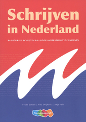 Schrijven in Nederland : basiscursus schrijven 0-A1 voor anderstalige volwassenen
