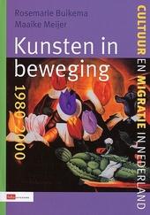 Kunsten in beweging 1980-2000