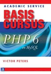 Basiscursus PHP 6 en MySQL