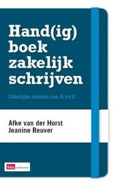 Hand(ig) boek zakelijk schrijven : zakelijke teksten van A tot Z