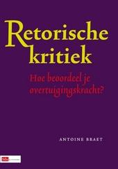 Retorische kritiek : hoe beoordeel je overtuigingskracht?