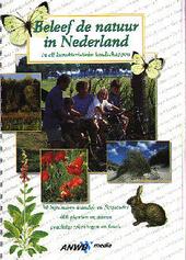 Beleef de natuur in Nederland in elf karakteristieke landschappen