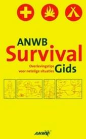 ANWB survivalgids : overlevingstips voor netelige situaties