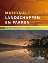 Nationale landschappen en parken : Nederland op z'n mooist