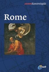 Rome : 2500 jaar geschiedenis, kunst en cultuur van de Eeuwige Stad