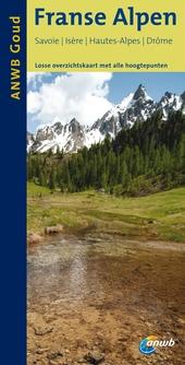 Franse Alpen : Savoie, Isère, Hautes-Alpes, Drôme