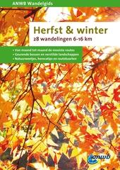 Herfst & winter : 28 wandelingen 6-16 km