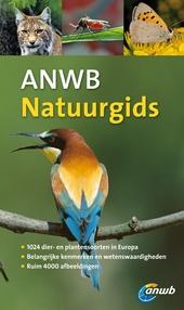 ANWB natuurgids : dieren- en plantengids voor heel Europa