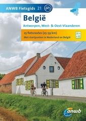 België : Antwerpen, West- & Oost-Vlaanderen : 25 fietsroutes (21-54 km) met startpunten in Nederland en België