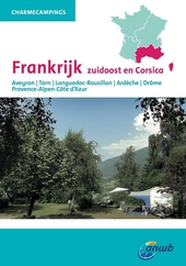 Frankrijk zuidoost en Corsica : Aveyron, Tarn, Languedoc-Rousillon, Ardeche, Drôme, Provence-Alpen-Côte d'Azur